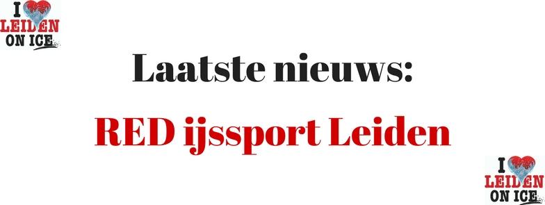 RED IJSSPORT LEIDEN Het Laatste Nieuws.